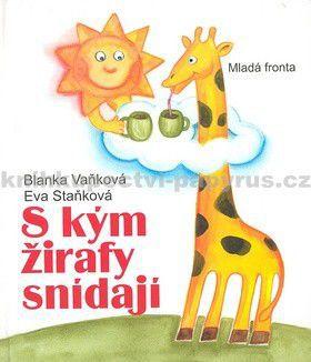 Mladá fronta S kým žirafy snídají cena od 171 Kč