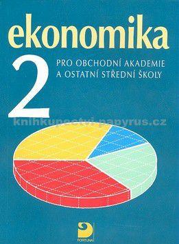Otto Münch: Ekonomika 2 pro obchodní akademie a ostatní SŠ cena od 108 Kč