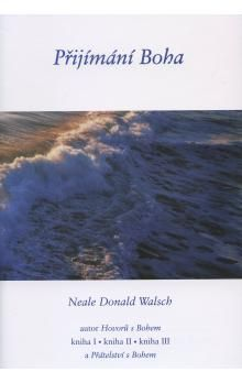 Neale Donald Walsch: Přijímání Boha cena od 108 Kč