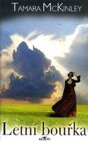 Tamara McKinley: Letní bouřka cena od 119 Kč