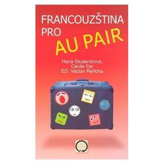 Studeničová Hana: Francouzština pro au pair cena od 138 Kč