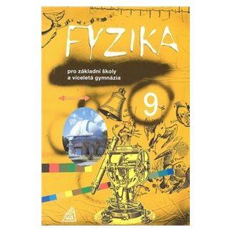 Martin Macháček: Fyzika 9 pro ZŠ a víceletá gymnázia cena od 126 Kč