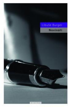 Libuše Burger: Novináři cena od 99 Kč