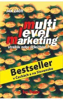 Ivo Toman: Jak začít multilevelmarketing cena od 133 Kč