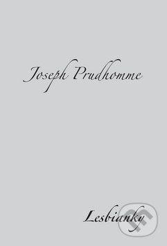 Joseph Prudhomme: Lesbianky cena od 86 Kč