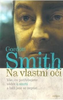 Gordon Smith: Na vlastní oči cena od 125 Kč