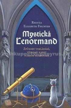 Regula E. Fiechter: Mystická Lenormand cena od 144 Kč