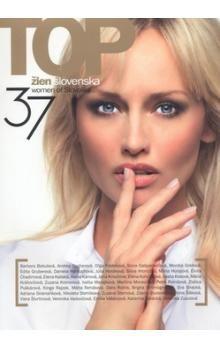 Alena Heribanová: 37 TOP žien Slovenska / 37 women of Slovakia cena od 131 Kč