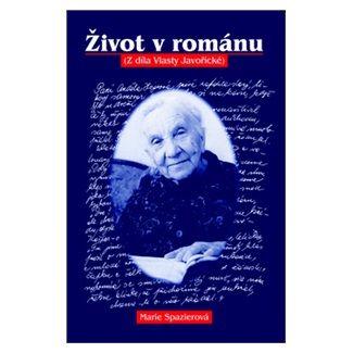 Marie Spazierová: Život v románu cena od 108 Kč