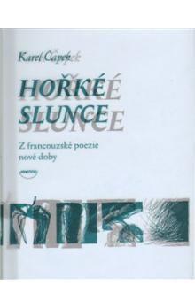 Karel Čapek: Hořké slunce cena od 117 Kč