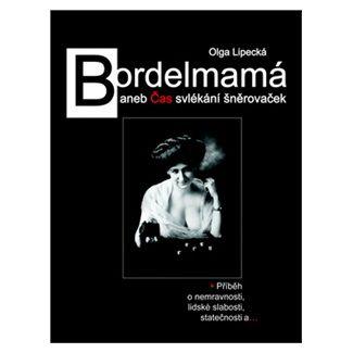 Olga Lipecká: Bordelmamá cena od 142 Kč
