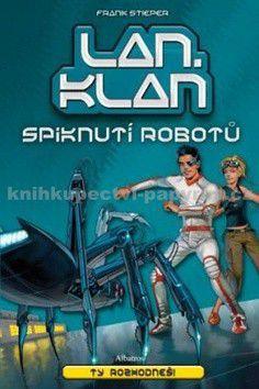 Frank Stieper, Michael Pleesz: LANklan Spiknutí robotů cena od 59 Kč