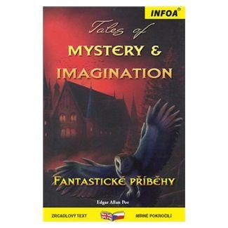 Edgar Allan Poe: Tales of Mystery/Fantastické příběhy - Zrcadlová četba cena od 171 Kč