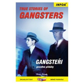 Brook Henry: True Stories of Gangsters/Gangsteři - Zrcadlová četba cena od 147 Kč