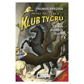 Thomas Brezina: Klub Tygrů 2 - Záhada divokých duchů cena od 0 Kč