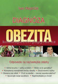 Ivan Majerčák: Diagnóza obezita - Ivan Majerčák cena od 89 Kč