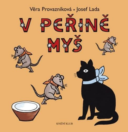 Josef Lada, Věra Provazníková: V peřině myš cena od 159 Kč
