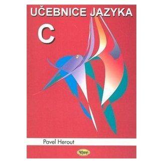 Pavel Herout: Učebnice jazyka C - 1.díl cena od 164 Kč