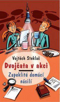 Milan Starý, Vojtěch Steklač: Zapeklité domácí násilí cena od 141 Kč