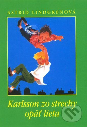 Astrid Lindgren: Karlsson zo strechy opäť lieta cena od 162 Kč