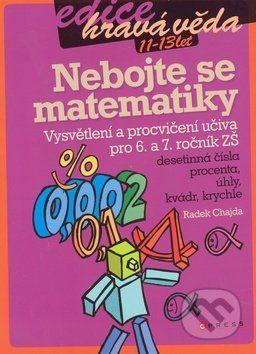 Radek Chajda: Nebojte se matematiky cena od 96 Kč