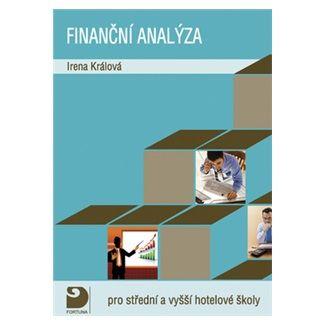 Králová Irena: Finanční analýza pro střední a vyšší hotelové školy cena od 114 Kč