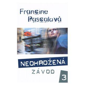 Francine Pascal: Neohrožená Závod 3 cena od 108 Kč