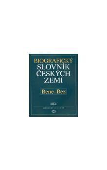 Pavla Vošahlíková, Kolektiv: Biografický slovník českých zemí, Bene-Bez cena od 139 Kč
