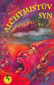 Martin Booth: Alchymistův syn cena od 125 Kč