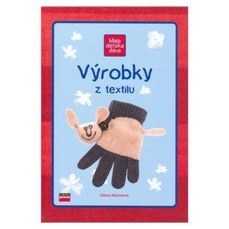 Zdena Sitarčíková: Výrobky z textilu cena od 149 Kč