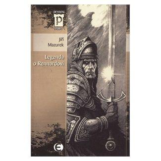 Jiří Mazurek: Legenda o Rennardovi (Edice Pevnost) cena od 68 Kč