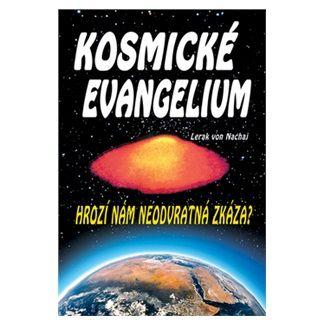 Lerak von Nachaj: Kosmické evangelium cena od 130 Kč