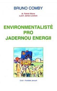 Bruno Comby: Environmentalisté pro jadernou energii cena od 121 Kč