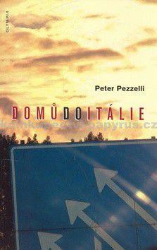Peter Pezzelli: Domů do Itálie cena od 94 Kč