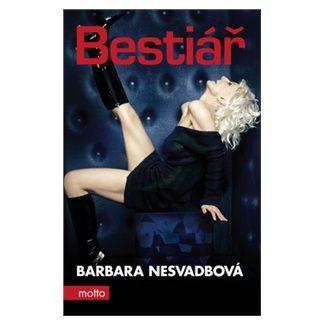 Barbara Nesvadbová: Bestiář cena od 149 Kč