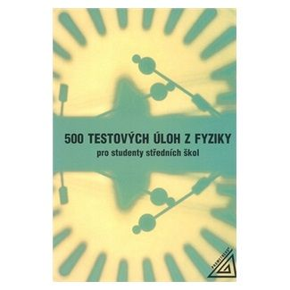 Stanisław Salach: 500 testových úloh z fyziky cena od 111 Kč