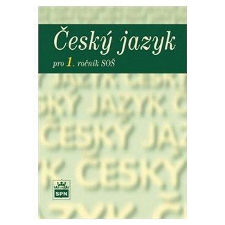 Marie Čechová: Český jazyk pro 1. ročník SOŠ cena od 85 Kč