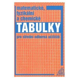 Martin Macháček: Matematické, fyzikální a chemické tabulky pro SOU cena od 130 Kč