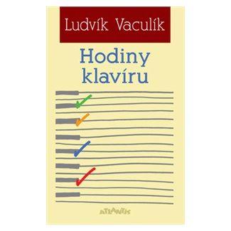 Ludvík Vaculík: Hodiny klavíru cena od 110 Kč