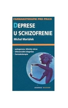 Michal Maršálek: Deprese u schizofrenie cena od 142 Kč