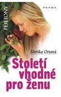 Zdeňka Ortová: Století vhodné pro ženu cena od 49 Kč