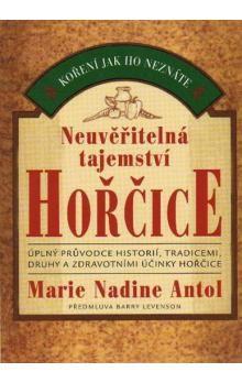 Marie Nadine Antol: Neuvěřitelná tajemství hořčice cena od 134 Kč
