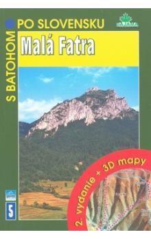 Peter Podolák: Malá Fatra -  + 3D mapy (5) cena od 126 Kč