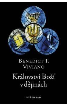 Benedict T. Viviano: Království Boží v dějinách cena od 69 Kč