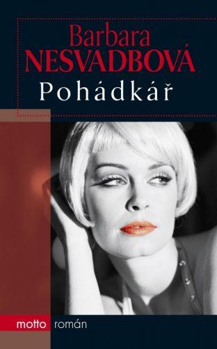 Barbara Nesvadbová: Pohádkář cena od 139 Kč