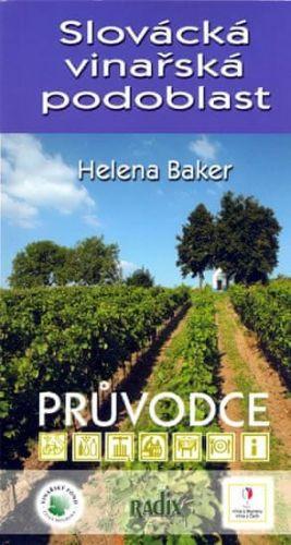 Helena Baker: Slovácká vinařská podoblast - průvodce cena od 80 Kč