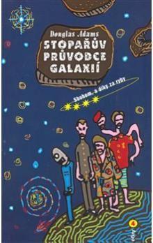Douglas Adams: Stopařův průvodce Galaxií 4 cena od 135 Kč