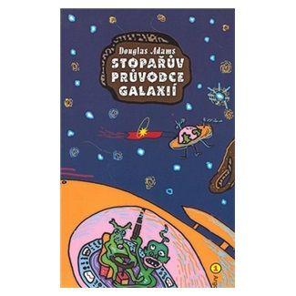 Douglas Adams: Stopařův průvodce Galaxií 1 cena od 136 Kč