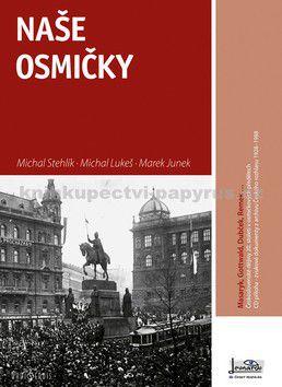 Michal Lukeš, Michal Stehlík, Marek Junek: Naše osmičky cena od 151 Kč