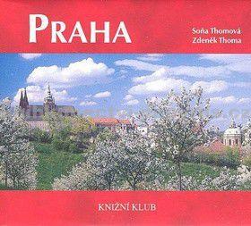 Zdeněk Thoma, Soňa Thomová: Praha - vázaná (+ DVD) cena od 178 Kč